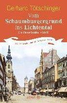 Vom Schaumburgergrund ins Lichtental: Die Wiener Bezirke IV bis IX