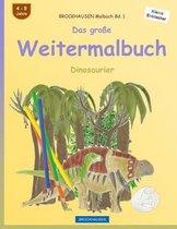 Brockhausen Malbuch Bd. 1 - Das Gro e Weitermalbuch