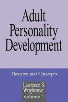 Adult Personality Development: Volume 1