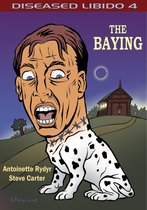Diseased Libido #4 The Baying