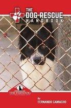 The Dog Rescue Handbook