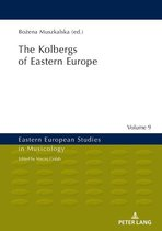 The Kolbergs of Eastern Europe