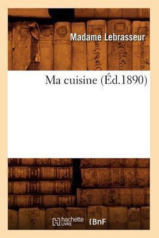 Ma Cuisine ( d.1890)