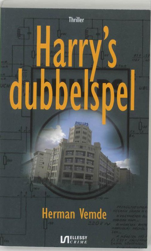 Cover van het boek 'Harry's dubbelspel' van Herman Vemde