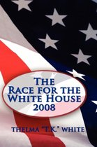 The Race for the White House 2008
