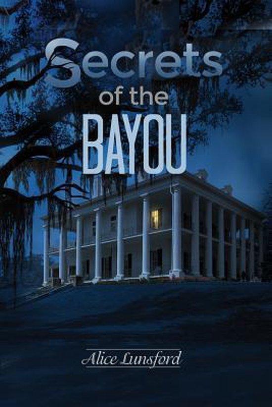 Secrets of the Bayou