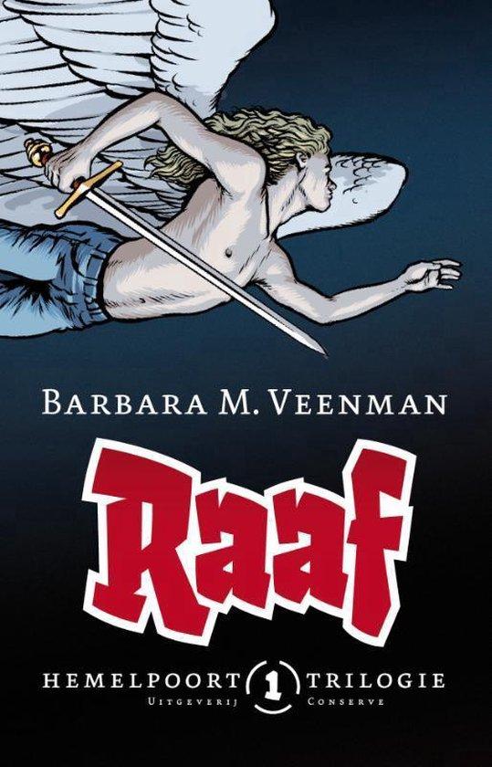 Hemelpoorttrilogie 1 Raaf - Barbara M. Veenman pdf epub