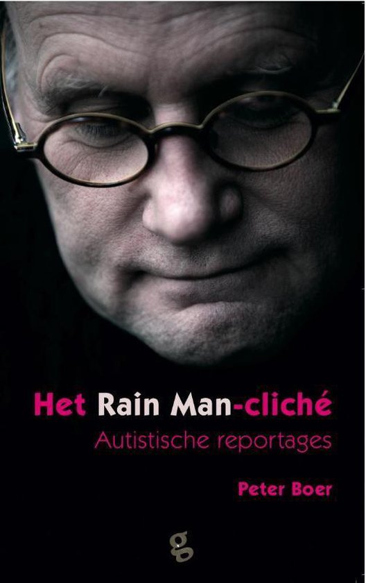 Het Rain Man-cliché. Autistische reportages
