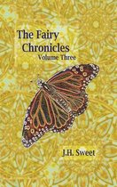 The Fairy Chronicles Volume Three