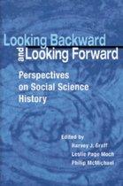 Looking Backward and Looking Forward