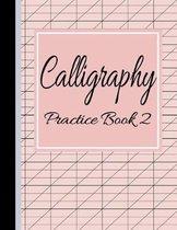 Calligraphy Practice Book 2