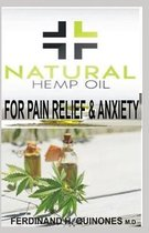 Natural Hemp Oil for Pain Relief and Anxiety