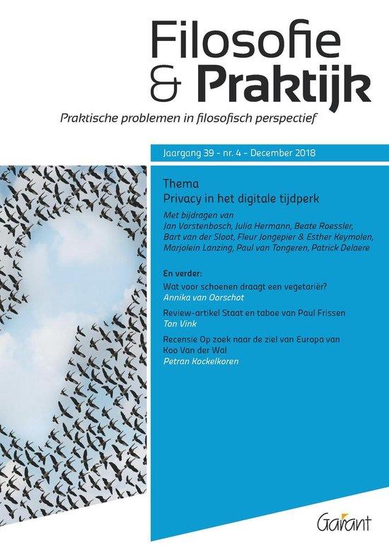Filosofie & praktijk jg. 39 (2018) nr. 4 - privacy in het digitale tijdperk - Ton Vink | Fthsonline.com
