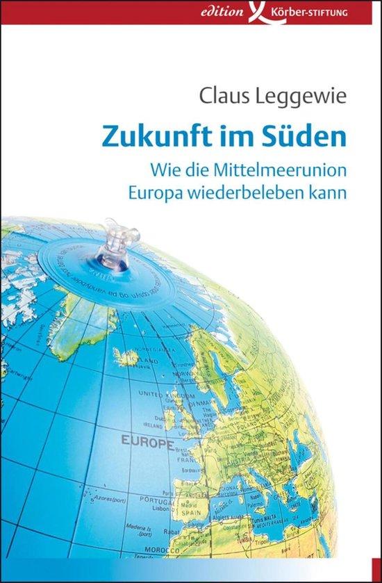 Boek cover Zukunft im Süden van Claus Leggewie (Onbekend)