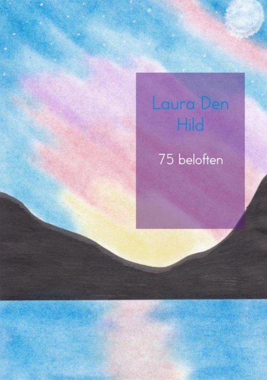 75 beloften - Laura den Hild  