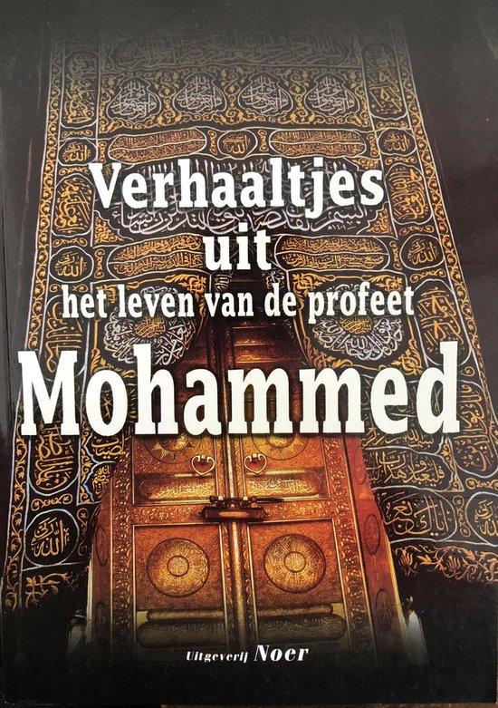 Verhaaltjes Uit Het Leven Van De Profeet Mohammed - Sannijja Jansen pdf epub