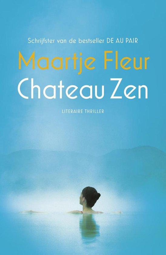 Chateau Zen - Maartje Fleur |
