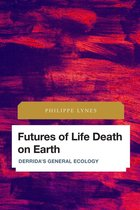 Futures of Life Death on Earth
