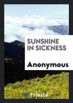 Sunshine in Sickness