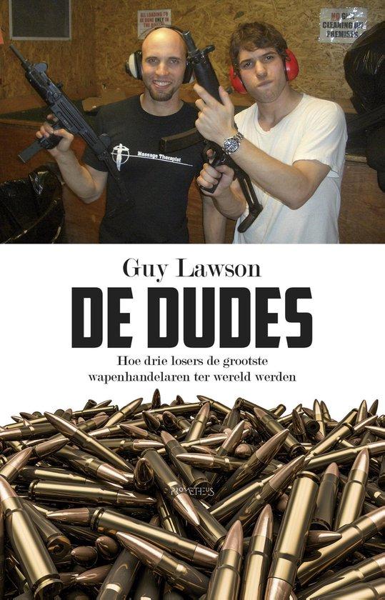 De dudes - Guy Lawson |