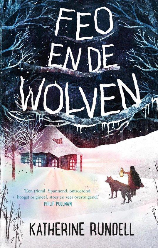 Feo en de wolven - Katherine Rundell |