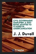 Civil Government Simplified