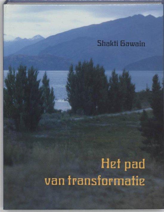 Het pad van transformatie - Shakti Gawain |