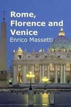 Rome, Florence and Venice