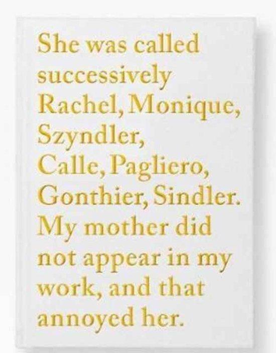 Sophie Calle - Rachel, Monique...
