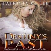 Destiny's Past