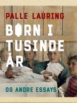 Børn i tusinde år og andre essays