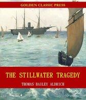The Stillwater Tragedy