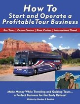 How to Start and Operate a Profitable Tour Business