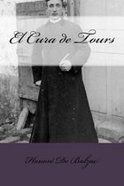 El Cura de Tours (Spanish Edition)