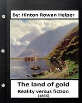 The Land of Gold. Reality Versus Fiction.(1855) by