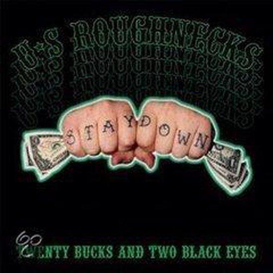 Twenty Bucks and Two Black Eyes
