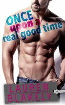 Once Upon A Real Good Time