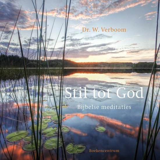 Stil tot God - W. Verboom |