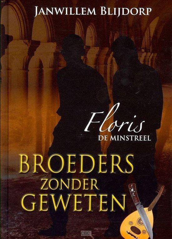 Broeders zonder geweten - Blijdorp, J.W.   Readingchampions.org.uk