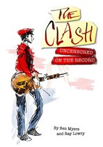 The Clash - Uncensored On the Record
