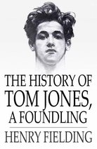 The History of Tom Jones, a Foundling