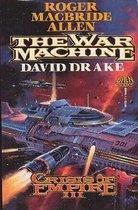 Crisis of Empire Book III: The War Machine