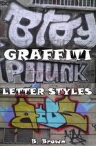 Graffiti: Letter Styles