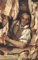 The Butchery Of Love