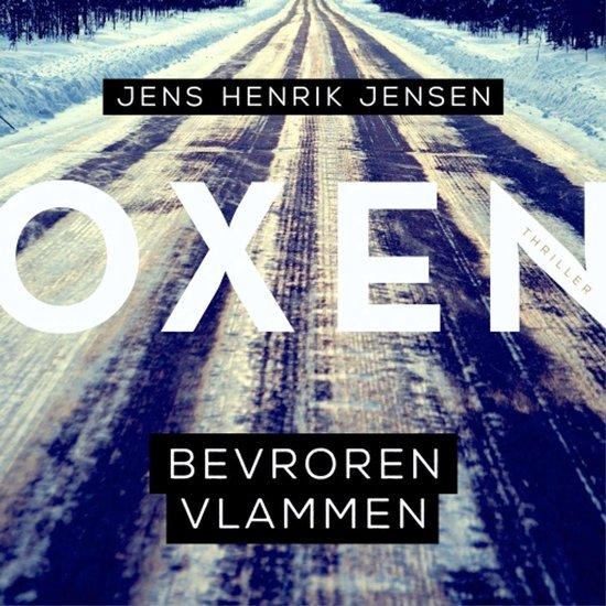 Oxen 3 - Bevroren vlammen - Jens Henrik Jensen  