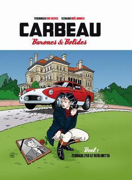 Carbeau, barones en bolides hc01. ferrari 250 gt berlinetta - Eric Heuvel | Fthsonline.com