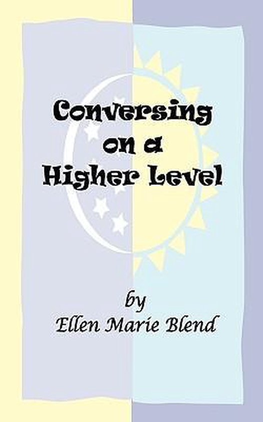 Conversing on a Higher Level