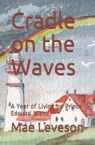 Cradle on the Waves