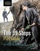 The 39 Steps Play Guide for AQA GCSE Drama