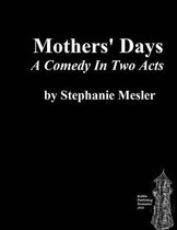 Mothers' Days